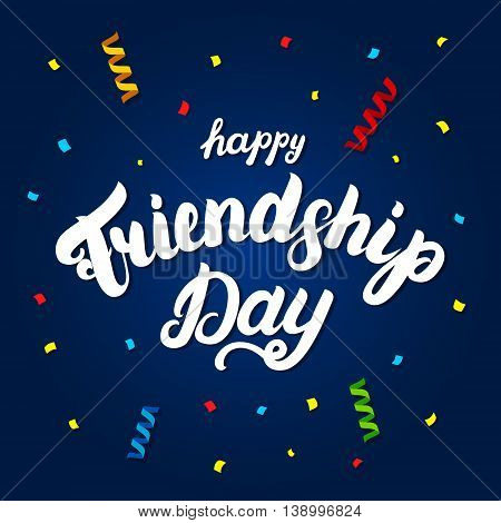 Happy friendship day hand written lettering for greeting card. Colorfull festive background. Vector illustration.