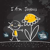 Positive affirmations for kids, motivational concept vector illustration. I am joyous text; typograp poster