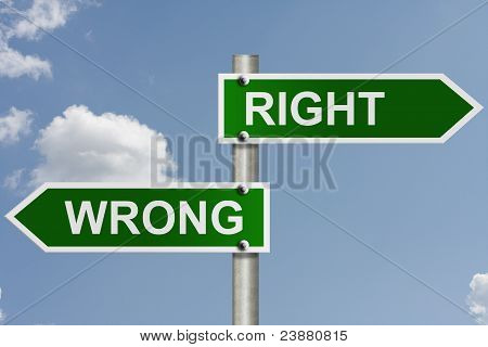 The Way To Right Or Wrong