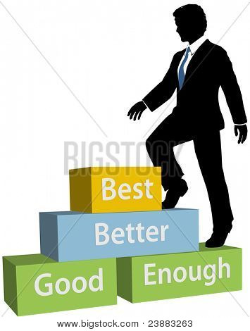 Business Person Climbs Up Good Better Best Promotion Steps