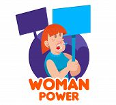 One Redhead Young Woman Power Feminist Which Keep A Sign With A Slogan Take Part In Protest For Free poster