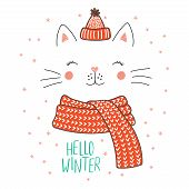 Hand Drawn Vector Illustration Of A Cute Funny Cat Face In A Knitted Hat, Muffler, Text Hello Winter poster