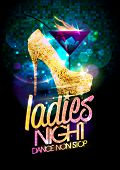 Ladies night poster with high heeled shoes decorated golden crystals and burning cocktail, rasterize poster