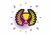 First Place Cup Award Sign Icon. Halftone Dots Pattern. Prize For Winner Symbol. Laurel Wreath. Clas poster