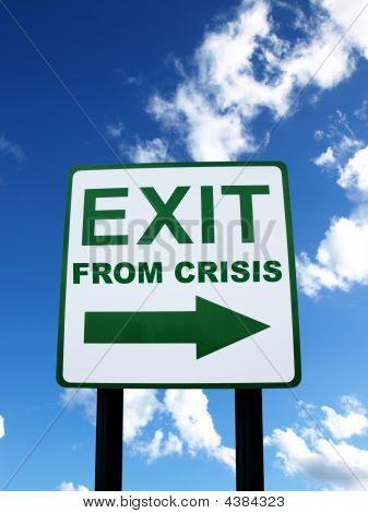Exit From Crisis Sign On Sky Background