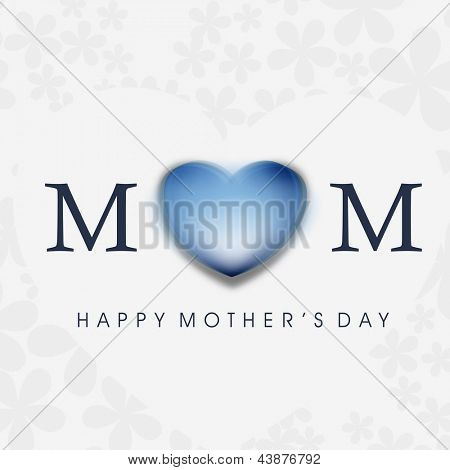 background, flyer or banner with text  Mom for Happy Mothers Day celebration.