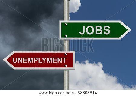 Jobs Versus Unemployment
