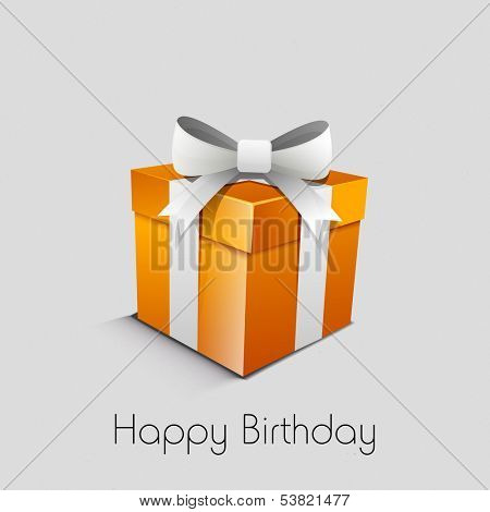 Happy Birthday, greeting card or invitation card with orange gift box wrapped in silver ribbon on grey background.