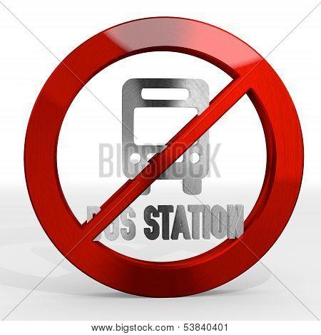 3D Render Of A Forbidden Bus Station Sign Not Allowed