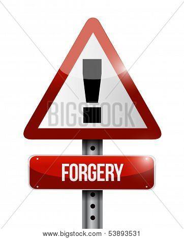 Forgery Warning Road Sign Illustration Design