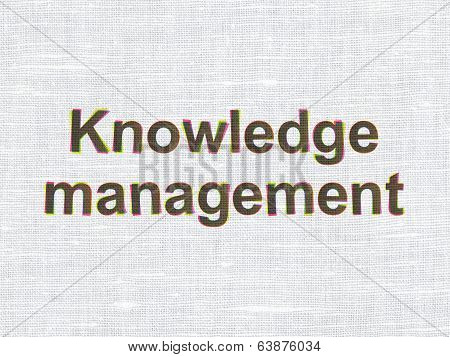 Education concept: Knowledge Management on fabric texture background