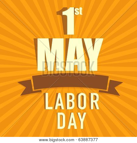 Vintage poster, banner or flyer design with stylish text 1st May Labor Day on orange background.
