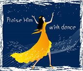 stock photo of praises  - Praise the Lord with dance  - JPG