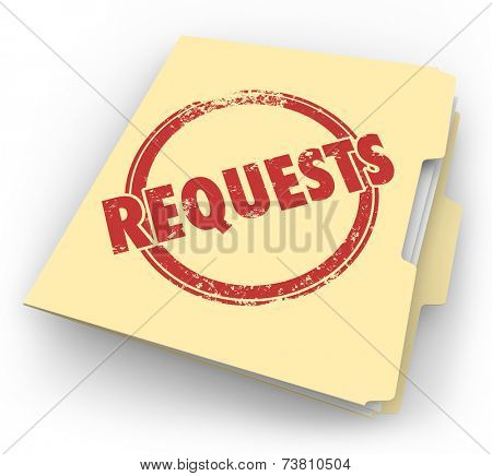 Requests word stamped on a manila folder full of jobs, tasks, projects or other services asked for by your customer, client or boss