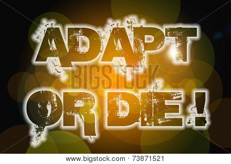 Adapt Or Die Concept