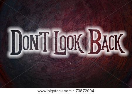 Don't Look Back Concept