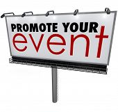 image of clientele  - Promote Your Event words on a billboard - JPG
