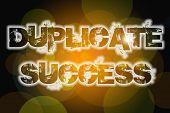foto of jargon  - Duplicate Success Concept text on background idea - JPG