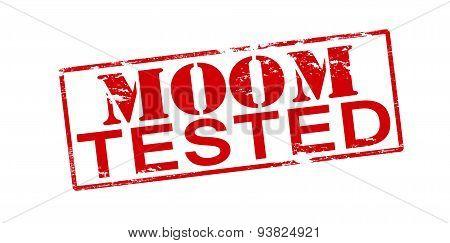 Mom Tested
