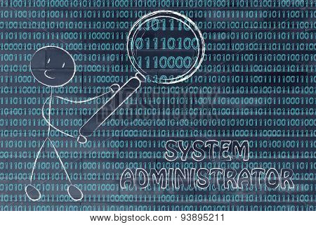 Man Inspecting Binary Code, System Administrator Jobs