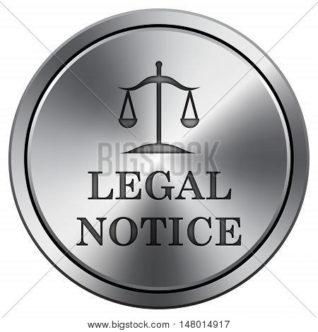 Legal Notice Icon. Round Icon Imitating Metal.