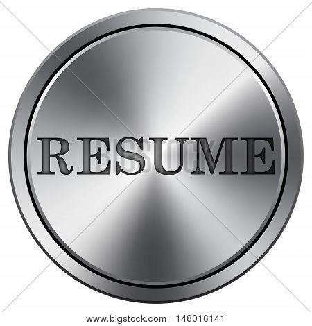 Resume Icon. Round Icon Imitating Metal.