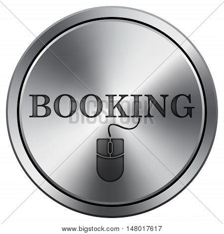 Booking Icon. Round Icon Imitating Metal.