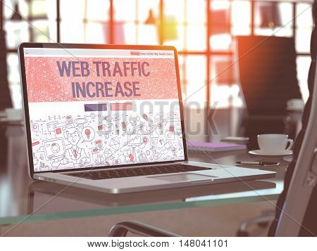 Web Traffic Increase Concept. Closeup Landing Page on Laptop Screen in Doodle Design Style. On Background of Comfortable Working Place in Modern Office. Blurred, Toned Image. 3D Render.