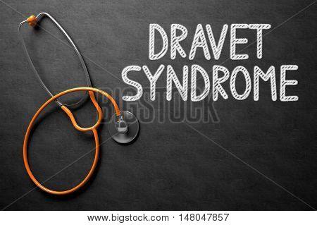 Medical Concept: Dravet Syndrome - Medical Concept on Black Chalkboard. Black Chalkboard with Dravet Syndrome - Medical Concept. 3D Rendering.