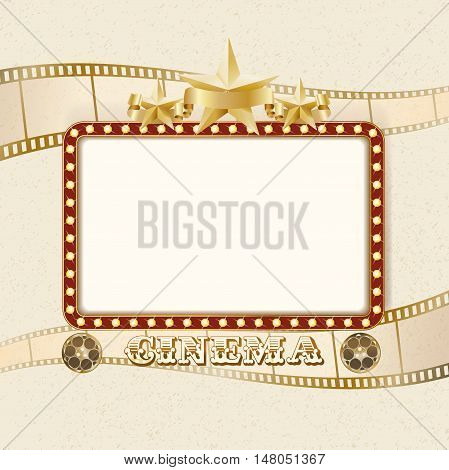 Shining light cinema banner. Retro cinema frame with lights stars ribbon reels filmstrip. Vector template for Your design