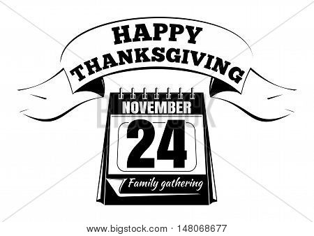 Happy Thanksgiving Day. Holiday date in the calendar. Autumn 2016. November 24th. Vector illustration isolated on white background