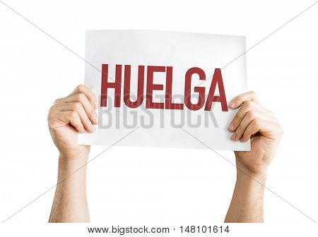 Strike (in Spanish) placard isolated on white