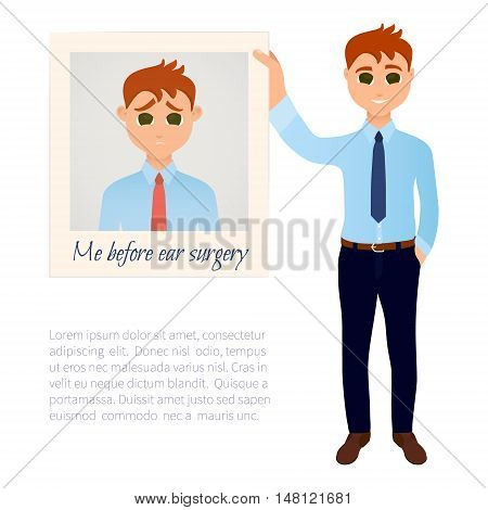 Man showing his photo before plastic ear surgery. Ear reshaping design template. Before and after surgical ear correction. Otoplasty medical concept. Vector illustration.