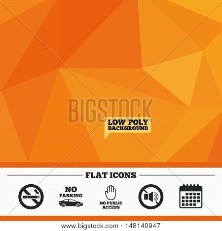 Triangular low poly orange background. Stop smoking and no sound signs. Private territory parking or public access. Cigarette and hand symbol. Calendar flat icon. Vector