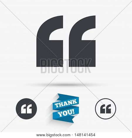 Quote sign icon. Quotation mark symbol. Double quotes at the beginning of words. Flat icons. Buttons with icons. Thank you ribbon. Vector