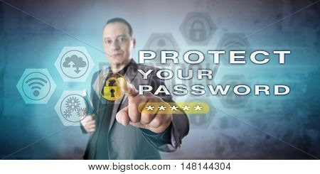 Corporate systems administrator is activating the warning PROTECT YOUR PASSWORD. Information technology and computer security concept for access control authentication and personal identification.