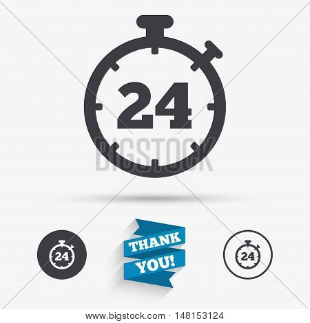 24 hours Timer sign icon. Stopwatch symbol. Customer support service. Flat icons. Buttons with icons. Thank you ribbon. Vector