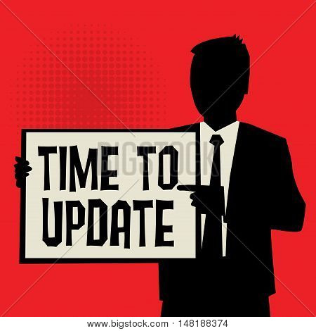 Man showing board business concept with text Time to Update vector illustration