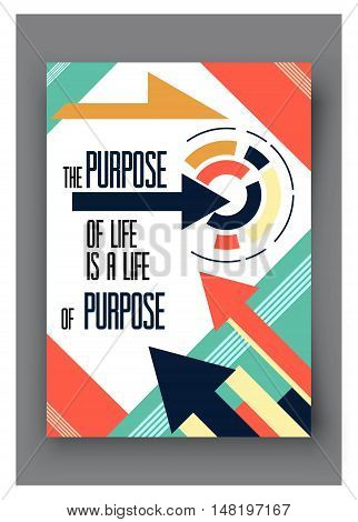 Vector poster with quote the purpose of life is a life of purpose. For business, social media and motivational banner.