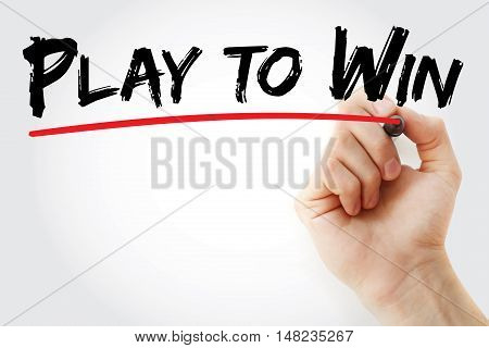 Hand Writing Play To Win With Marker