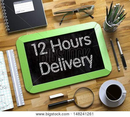 12 Hours Delivery Concept on Small Chalkboard. Small Chalkboard with 12 Hours Delivery Concept. 3d Rendering.