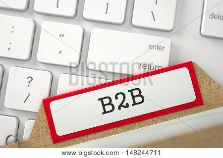 B2B written on Red Index Card Lays on Modern Laptop Keyboard. Close Up View. Selective Focus. 3D Rendering.