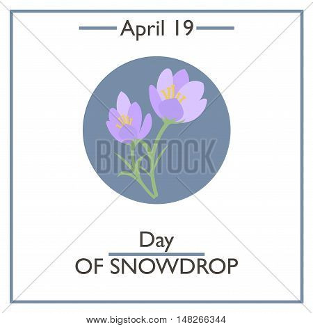 Day Of Snowdrop, April 19