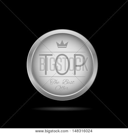 Top label. Silver metal badge, business theme