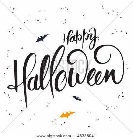 vector hand lettering halloween greetings text - happy halloween with bat.