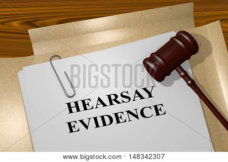 Hearsay Evidence - Legal Concept