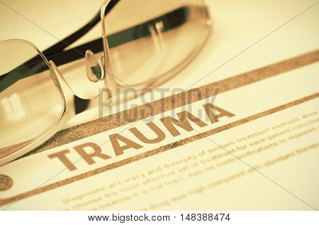Diagnosis - Trauma. Medical Concept on Red Background with Blurred Text and Spectacles. Selective Focus. 3D Rendering.