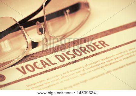 Vocal Disorder - Printed Diagnosis on Red Background and Spectacles Lying on It. Medicine Concept. Blurred Image. 3D Rendering.