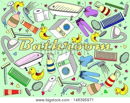 Vector illustration with hand drawn background. Background with soap, bathroom cosmetics, bathroom duck, towel, mirror, brush. Cartoon cute bathroom concept