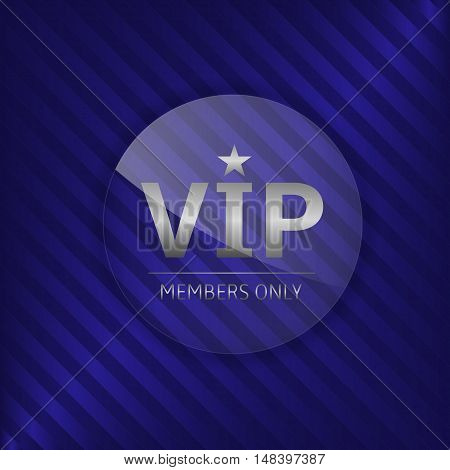 Vip members only label. Glass badge with silver text, Luxury emblem